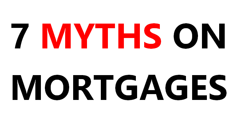 7_myths_on_mortgages